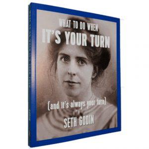 seth-godin-your-turn